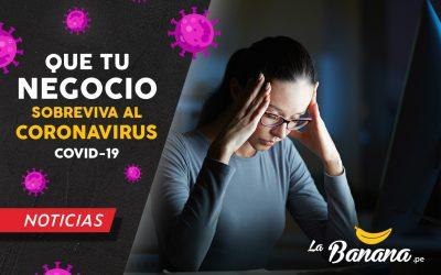 Que tu empresa sobreviva al Coronavirus COVID-19