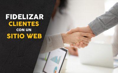 Formas para fidelizar clientes con un sitio web