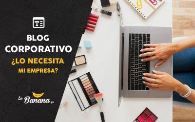 Blog corporativo ¿Lo necesita mi empresa?