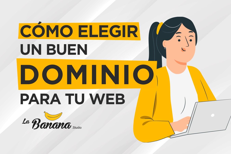 Blog - Cómo elegir un buen dominio para tu web