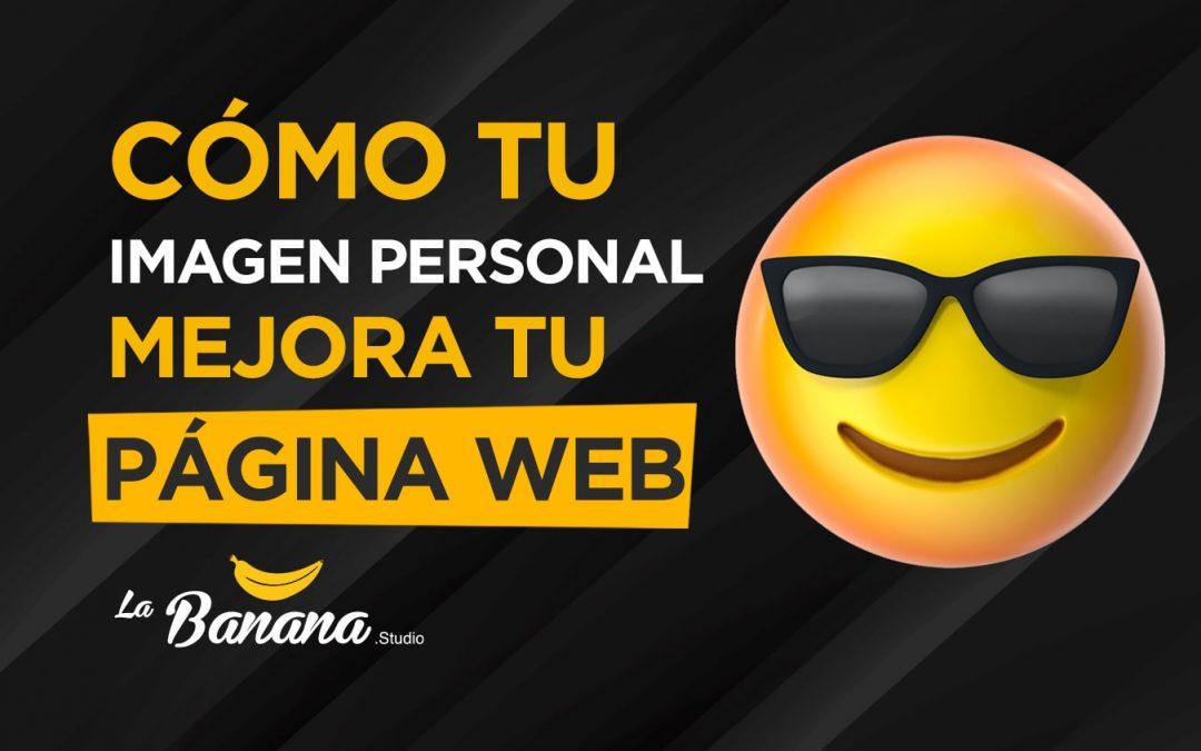 Cómo tu imagen personal mejora tu página web