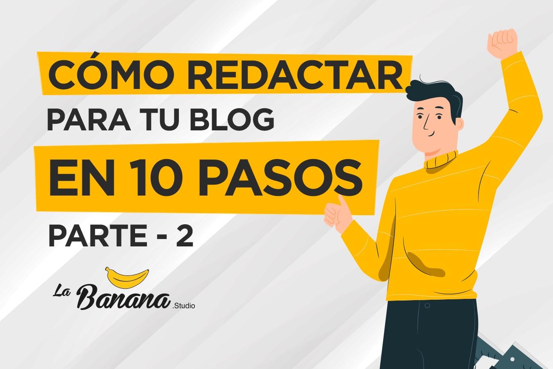 Blog-Como-redactar-para-tu-blog-en-10-pasos-2-min