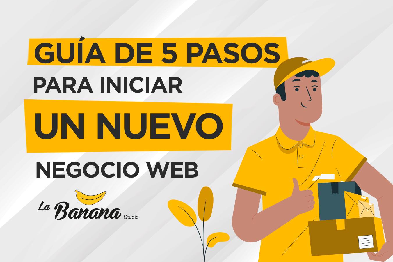 Blog---Guia-de-5-pasos-para-iniciar-un-nuevo-negocio-web